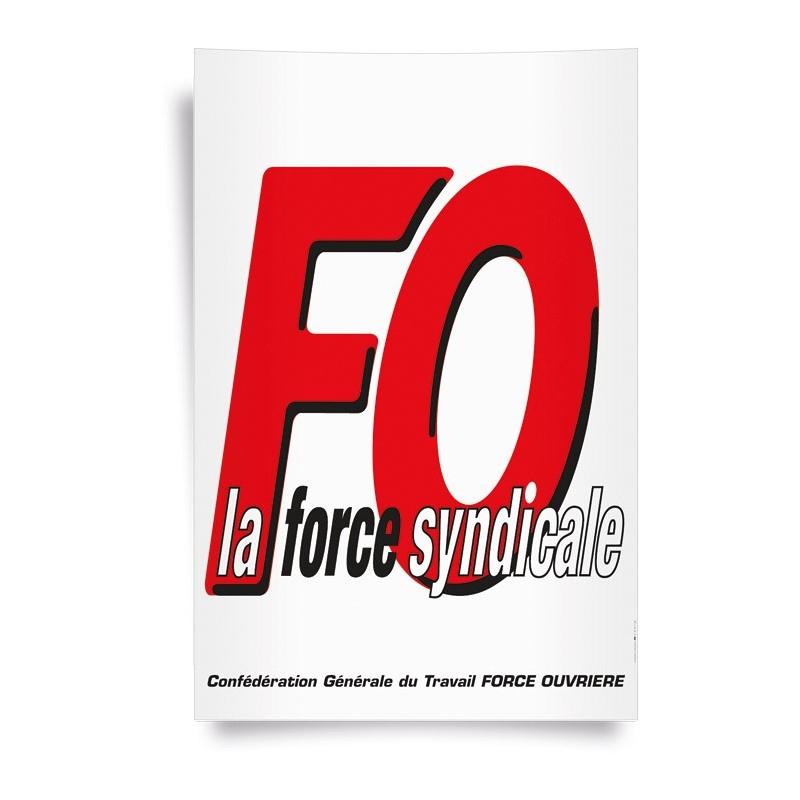 a79ca9760f7 Affiche   « FO LA FORCE SYNDICALE » - Boutique FO - Force Ouvrière