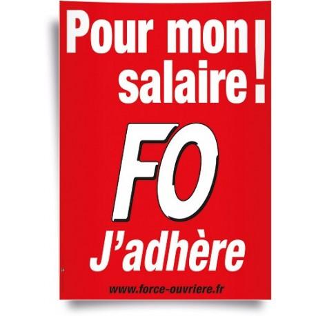 Petite Affiche FO, J'adhère pour Mon Salaire !