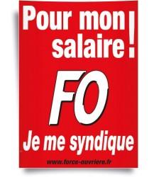 Affiche, je me syndique FO pour Mon Salaire!