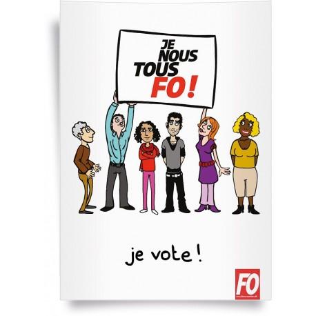 Affiche, je, nous, tous, FO ! Je vote